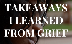 4 Business Takeaways I Learned From Grief