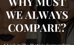 Why Must We Always Compare?