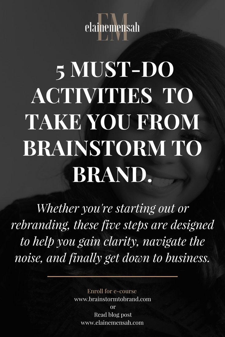 5 Must-Do Activities For Creatives & Solopreneurs To Take Them From Brainstorm To Brand